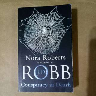 Nora Roberts writing as J D Robb - Conspiracy in Death