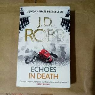 J D Robb - Echoes in Death