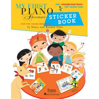 MY FIRST PIANO ADVENTURE STICKER BOOK - 400+ STICKERS THAT TEACH FOR YOUNG AGES