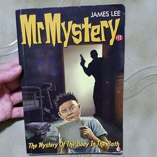 Mr Mystery 12 - The Mystery of The Body in The Bath by James Lee