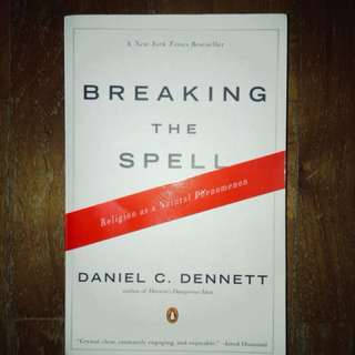 Breaking the spell, Daniel dennett