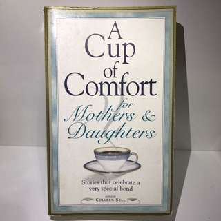 A Cup of Comfort for Mother's and Daughters