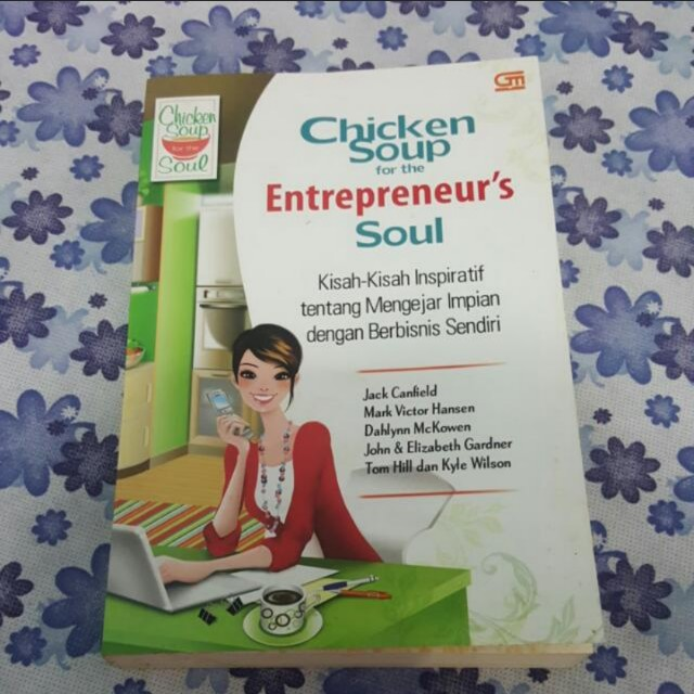 Chicken soup for entrepreneur soul