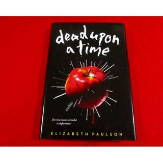 Dead Upon A Time by Elizabeth Paulson