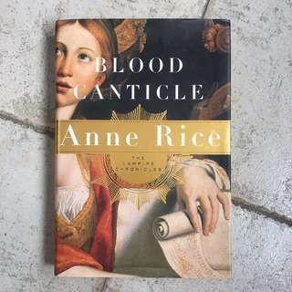#HUAT50Sale Blood Canticle by Anne Rice (Hardcover)