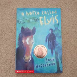 'A horse called Elvis' by John Heffernam