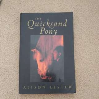 'The quicksand Pony' by Alison Lester