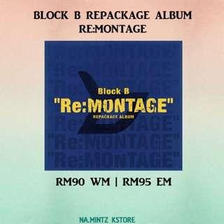 PRE-ORDER BLOCK B REPACKAGE ALBUM - RE:MONTAGE