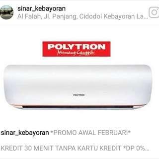Ac polytron promo tanpa DP 0%