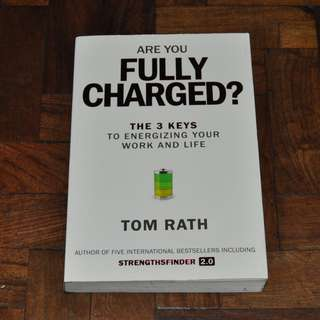 Are You Fully Charged? by Tom Rath (Shipping Included)