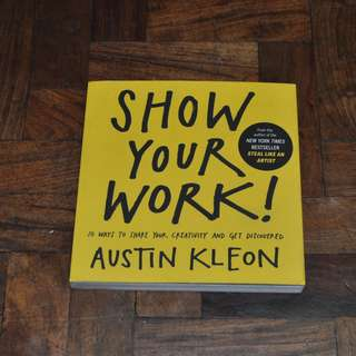 Show Your Work by Austin Kleon (Shipping Included)