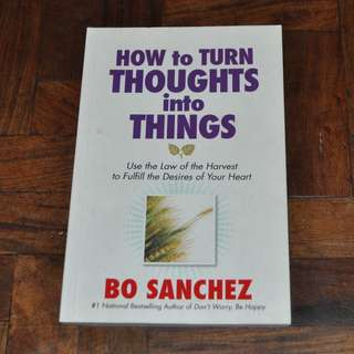 How to Turn Thoughts into Things