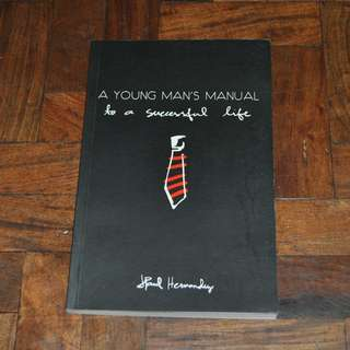 A Young Man's Manual to a Successful Life (Shipping Included)