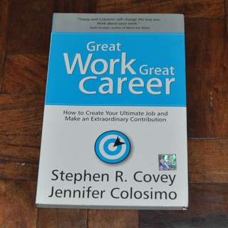 Great Work Great Career by Stephen Covey (Shipping Included)