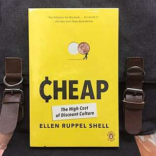 《New Book Condition + A Myth-Shattering Investigation Of The Price We Pay For Low Prices》Ellen Ruppel Shell - CHEAP : The High Cost of Discount Culture