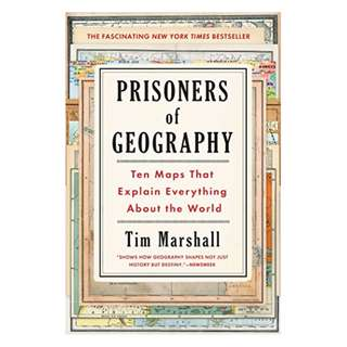 Prisoners of Geography: Ten Maps That Explain Everything About the World Kindle Edition by Tim Marshall  (Author)