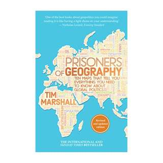 Prisoners of Geography: Ten Maps That Tell You Everything You Need To Know About Global Politics Kindle Edition by Tim Marshall  (Author)
