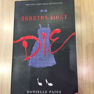 Brand New Dorothy Must Die by Danielle Paige