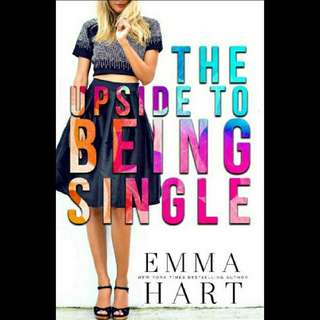 The Upside to Being Single - Emma Heart