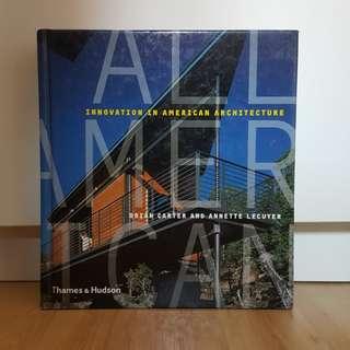 Architecture - innovation in American architecture