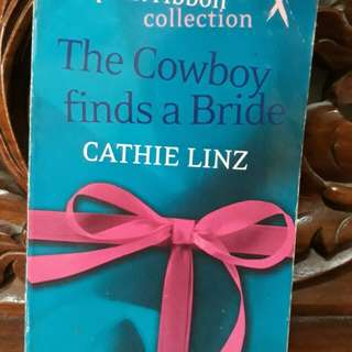 Cathie Linz: The Cowboy finds a bride