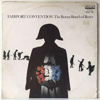 Fairport Convention – The Bonny Bunch Of Roses (1977 Ireland Original - Vinyl is Mint)