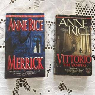 2 Anne Rice books: Merrick & Vittorio the Vampire