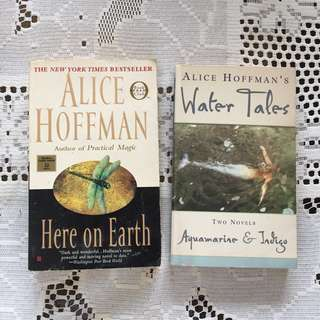 2 Alice Hoffman books: Here on Earth & Water Tales
