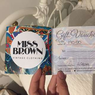 Miss Brown Gift Voucher