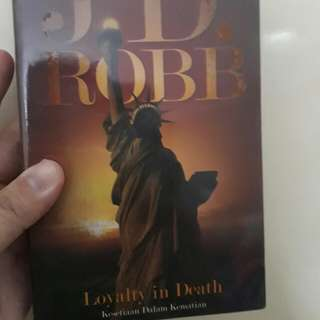 JD Robb : Loyalty in Death