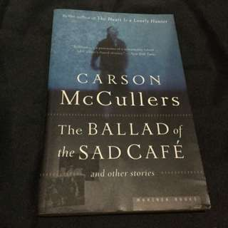 MCCULLERS - The Ballad of the Sad Cafe and Other Stories