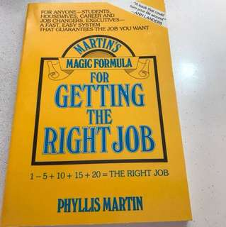 Getting the Right Job by Phyllis Martin