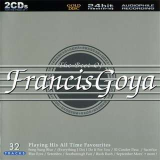 Francis Goya ‎The Best Of Francis Goya double gold cd