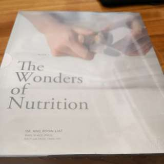 The Wonders of Nutrition