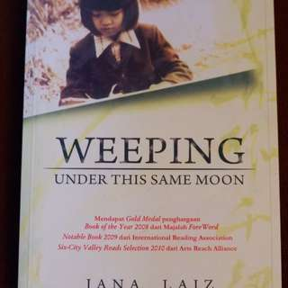 Novel Weeping (Under This Same Moon)