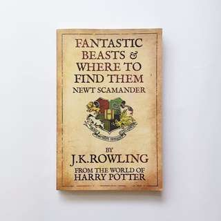Fantastic Beast & Where to Find Them by J. K. Rowling