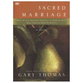 Choose 5 items for $15: Sacred Marriage by Gary Thomas