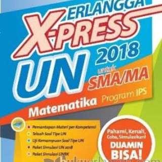 ERLANGGA X-PRESS UN SMA/MA 2018 MATEMATIKA IPS