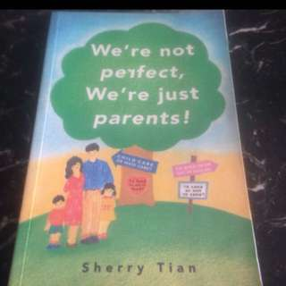 Offer: We're not perfect, We're just parents by Sherry Tian