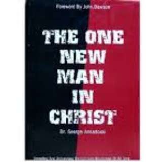 Choose 5 items for $15: The One New Man in Christ by George Annadorai