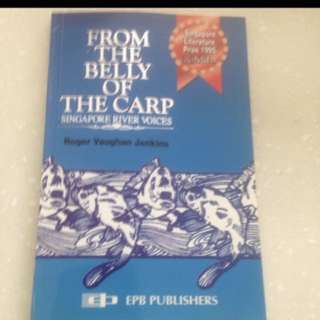 Offer! From The Belly Of The Carp (Singapore River Voices) By Roger Vaughan Jenkins (Singapore Literature Prize Winner)