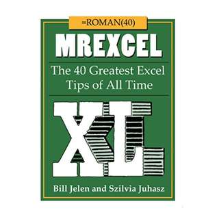 MrExcel XL: The 40 Greatest Excel Tips of All Time Kindle Edition by Bill Jelen (Author),‎ Szilvia Juhasz (Author)