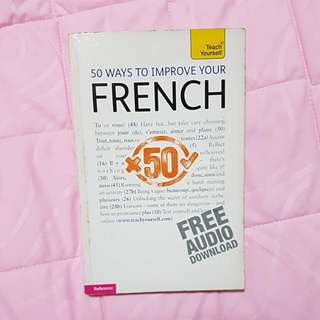Teach Yourself: 50 Ways to Improve Your French