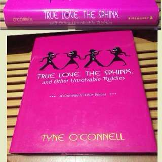 Tyne O'Connell True Love, The Sphinx, and Other Unsolvable Riddles Hardcover