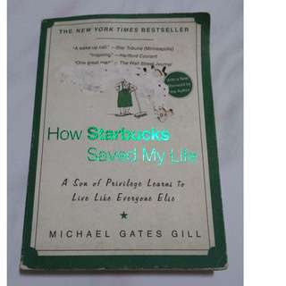 [Self Development Book!] How Starbucks Saved My Life: A Son of Privilege Learns to Live Like Everyone Else