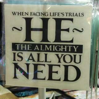 Islamic Sticker - He Is All You Need