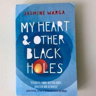 My Heart & Other Black Holes - Jasmine Warga