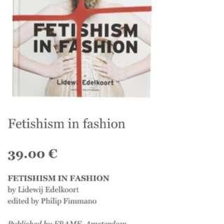 Fetishism in Fasion
