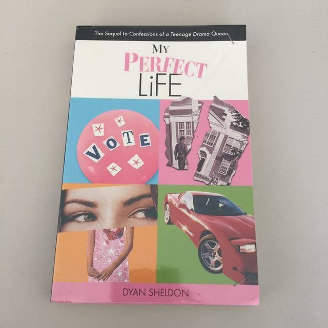 My Perfect Life by Dyan Sheldon (English) Buku Novel Fiksi Fiction Book Chicklit Teenlit Romance Bahasa Inggris