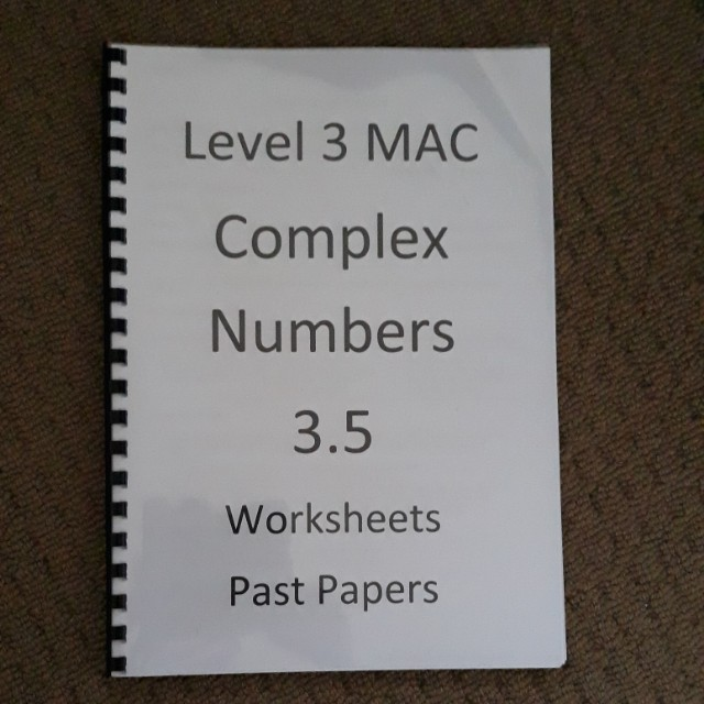 NCEA Level 3 Calculus - 3.5 Complex Numbers Textbook (Past Papers and Worksheets)